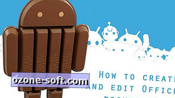 Kuidas luua ja redigeerida Office'i dokumente Android 4.4 KitKatis